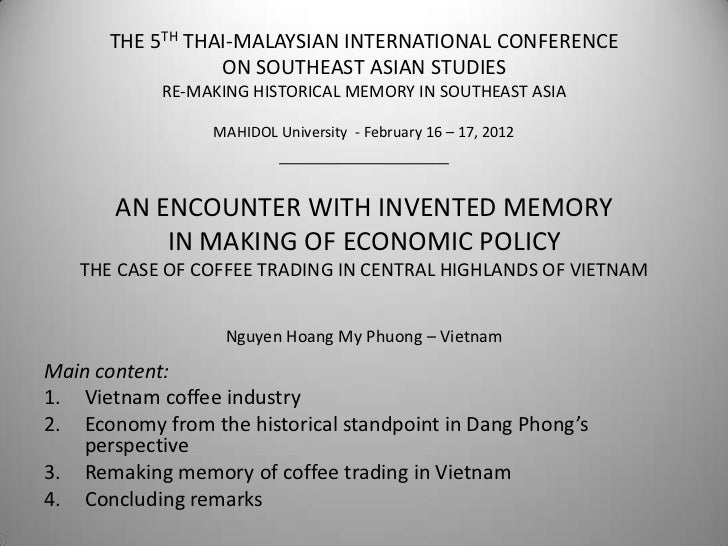 THE 5TH THAI-MALAYSIAN INTERNATIONAL CONFERENCE                 ON SOUTHEAST ASIAN STUDIES            RE-MAKING HISTORICAL...