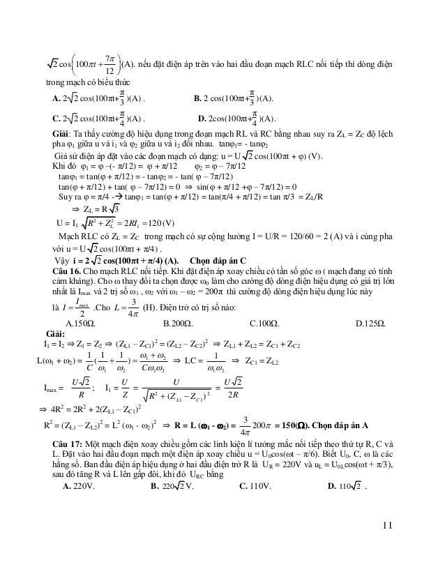     ⇒ i = - = 2 3 2 6 Do đó ta có u, i cùng pha, MẠCH CÓ CỘNG HƯỞNG: nên: ZL = ZC và U = UR = 220 (V) Khi tăng R và L...
