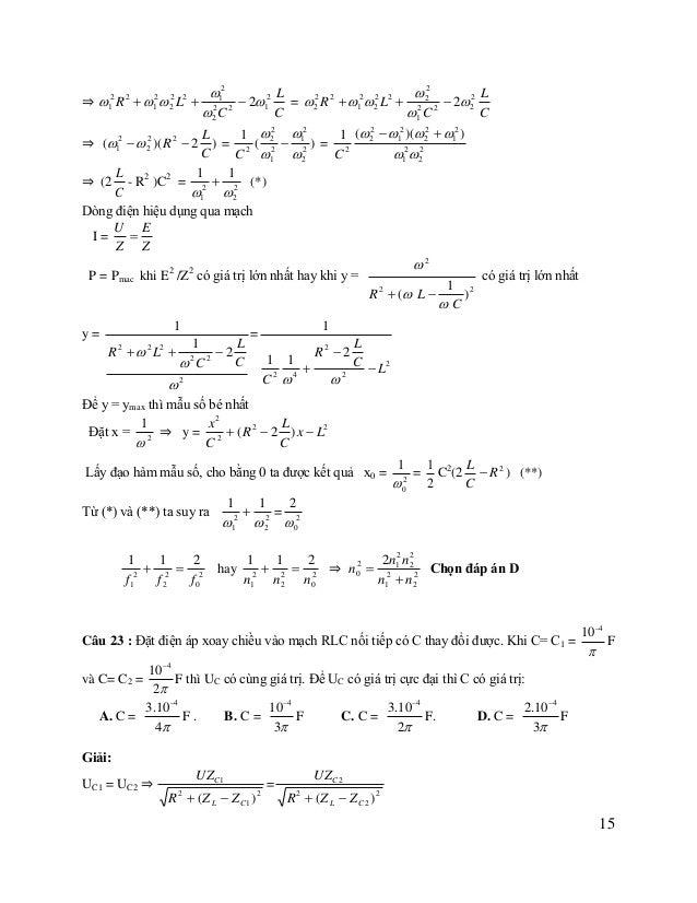 2 2 ZL Z R2  ZL R2  ZL 1 1 1 1 2 ⇒ -2 +1 = - 2 L +1 ⇒ (R2 + Z L )( 2 - 2 ) = 2ZL( ) 2 2 Z C1 ZC2 Z C1 ZC2 Z C1 Z C 2 Z C...