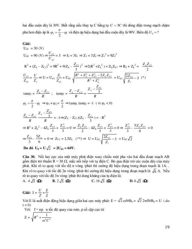 Khi n1 = n thì 1 = ; I1 =  1 E ; ZC1 = ZC = C Z1  Khi n2 = 2n thì 2 = 2; ZC2 = ZC1 /2 = ZC /2 ⇒ I2 =  I 1 E1 Z 2 1 Z...
