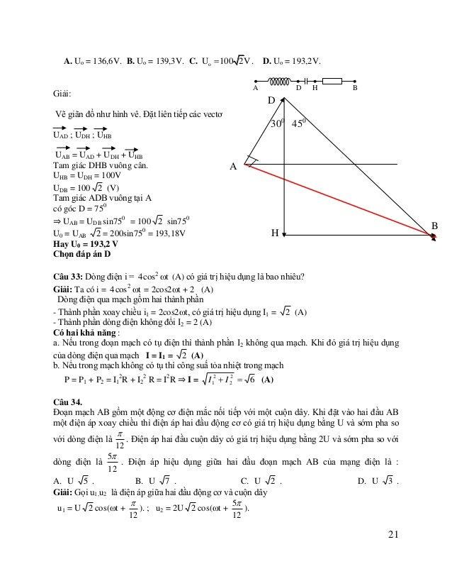Từ giãn đồ ta tính được 2 U AB = U2 + 4U2 - 2.2U2 cos 1200 = 7U2  1200  UAB = U 7 . Chọn đáp án B  Câu 35: Cho mạch xoay c...