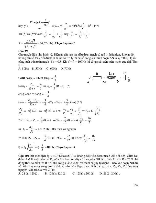 Giải: PR = I2R =  U 2R = ( R  r ) 2  (Z L  Z C ) 2  U2 r 2  (Z L  Z C ) 2 R  2r R  PR = PRmax khi R2 = r2 + (ZL – Z...