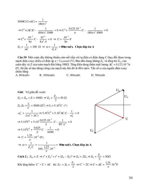 ⇒=  1 = ZCC  100..  1 1,25    = 80 rad/s. Chọn đáp án A  .10  4  Câu 51 : Đặt điện áp xoay chiều u  U 2 cos(100t) V ...
