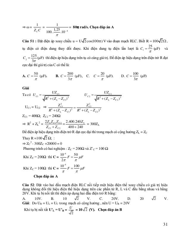 Câu 53: Cho mạch điện xoay chiều không phân nhánh RLC có tần số thay đổi được.Gọi f0 ;f1 ;f2 lần lượt các giá trị tần số l...