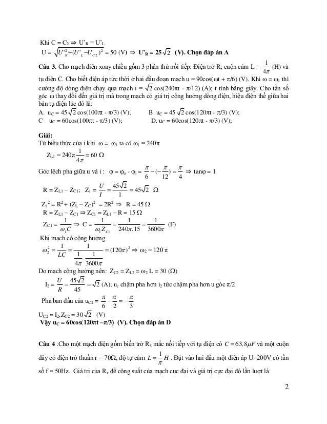 A. 0 ;378, 4W C. 10 ;78, 4W  B. 20 ;378, 4W D. 30 ;100W  Giải:  U2 (Z  Z C ) 2 R L R Với R = Rx + r = Rx + 70 ≥ 70 ...