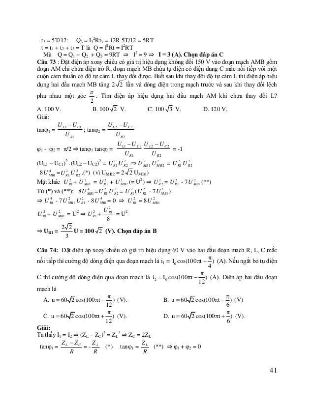      ; 2 = u + ⇒ 2u - + = 0 ⇒ u = 12 12 4 4 12  Do đó u  60 2 cos(100t  ) , Chọn đáp án C 12 Câu 75: Ba điện ...