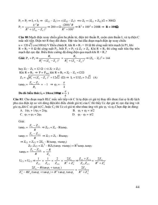 R ZL  2  2 tan  0 tan 1  tan  2 2 RZ = 2 L2 = 2 = 1 - tan 1 . tan  2 R  ZL 1 - tan 2  0 R 1 2 ZL ⇒ tan(1+2)) = ...