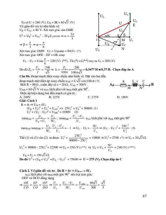 D ⇒ UL =  5  3 (UR + Ur) + UL2 = UAN2 => 25Ur2 + UL2 = 90000 25 2 25Ur2 + Ur = 90000 ⇒ Ur2 = 2700 ⇒ Ur = 30 3  3 ⇒ UL = 1...