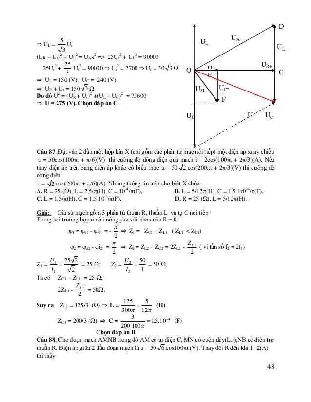 UAM = 50 3 (V) và uAN trễ pha /6 so với uAB, uMN lệch pha /2 so với uAB. Tính công suất tiêu thụ của cuộn dây ? Giải: L;...