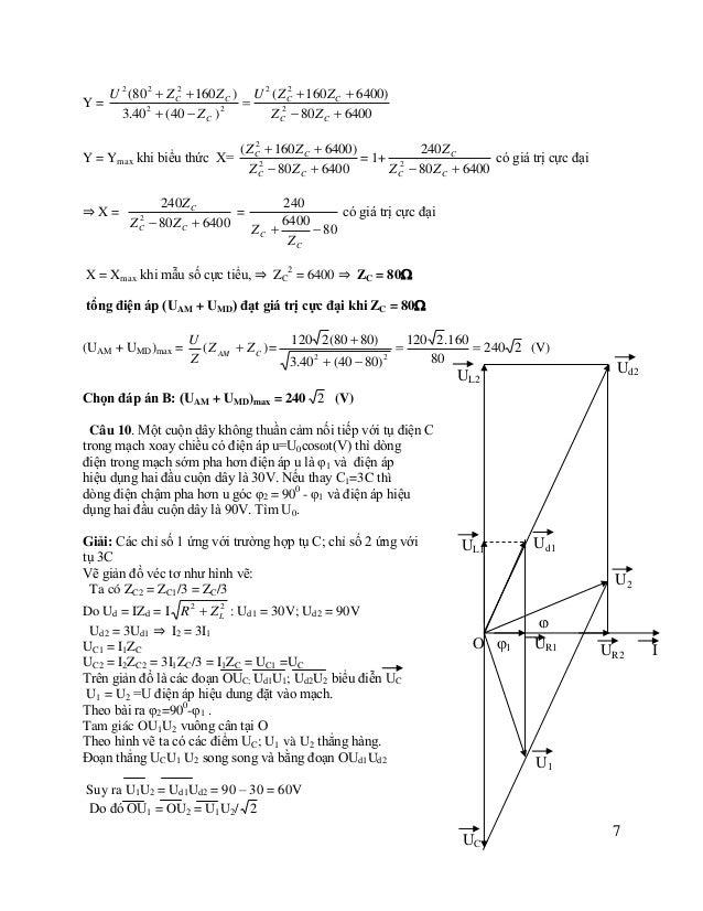 Suy ra U = 60/ 2 = 30 2 ⇒ U0 = 60V Câu 11: Mạch điện xoay chiều R, L, C mắc nối tiếp. Điện áp ở hai đầu đoạn mạch là u  U...