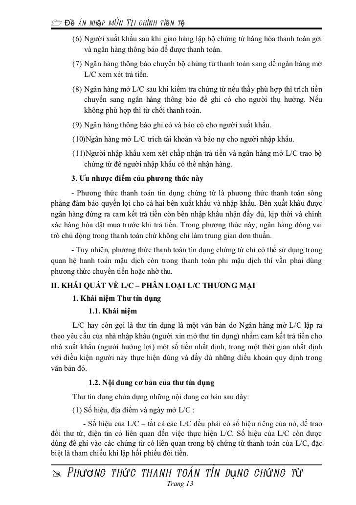  Đề án nhập môn Tài chính tiền tệ      (6) Người xuất khẩu sau khi giao hàng lập bộ chứng từ hàng hóa thanh toán gởi     ...