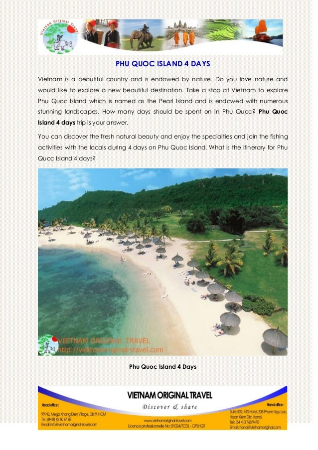 PHU QUOC ISLAND 4 DAYS Vietnam is a beautiful country and is endowed by nature. Do you love nature and would like to explo...