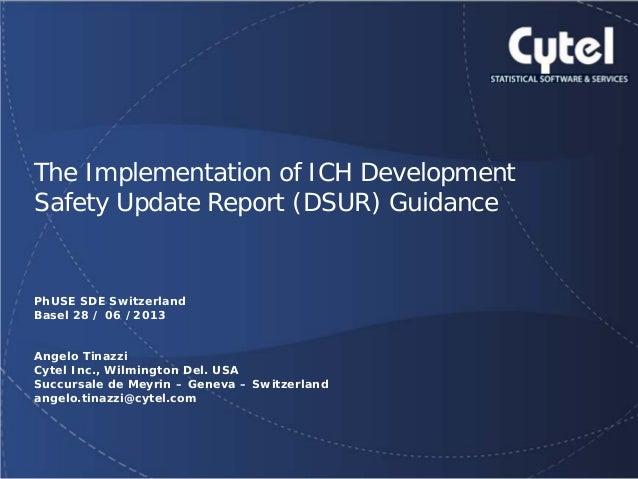 Geneva Branch  The Implementation of ICH Development Safety Update Report (DSUR) Guidance  PhUSE SDE Switzerland Basel 28 ...