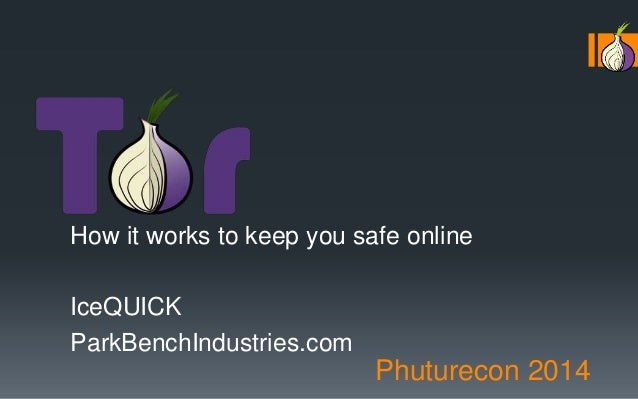 How it works to keep you safe online  Phuturecon 2014  IceQUICK  ParkBenchIndustries.com