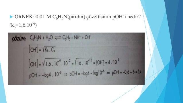 b)Kuvvetli Asit Zayıf Bazdan Oluşan Tuzların Hidrolizi