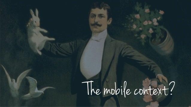 The mobile context?