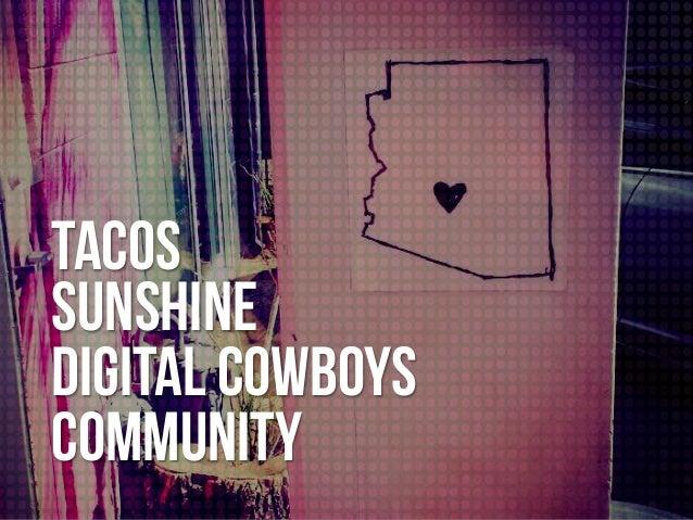 TACOS Sunshine Digital Cowboys Community