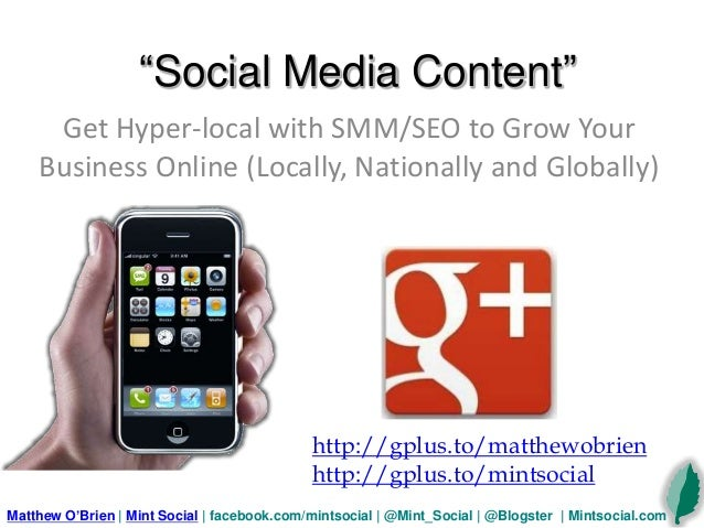 """""""Social Media Content"""" Get Hyper-local with SMM/SEO to Grow Your Business Online (Locally, Nationally and Globally) Matthe..."""