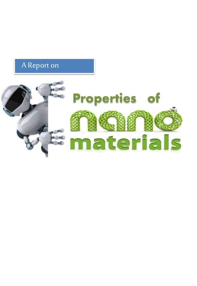 Properties of A Report on