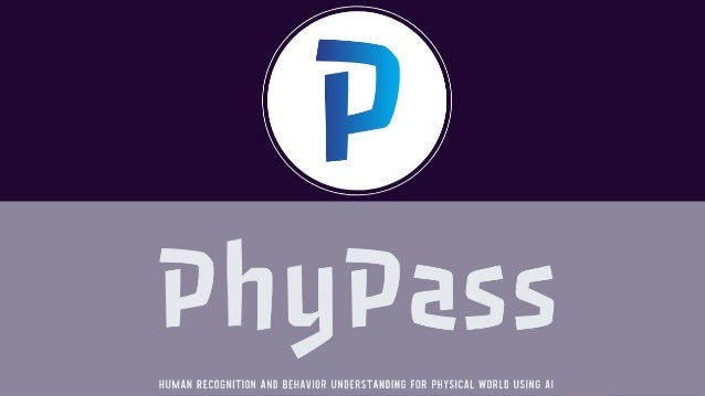 Confidential - Do not duplicate or distribute without written permission from PhyPass