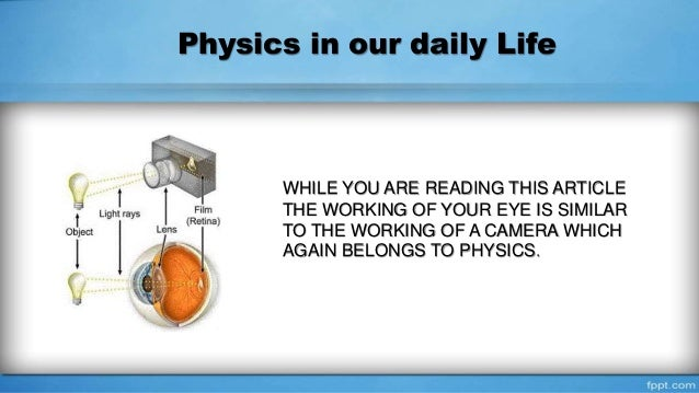 how does physics apply to everyday life