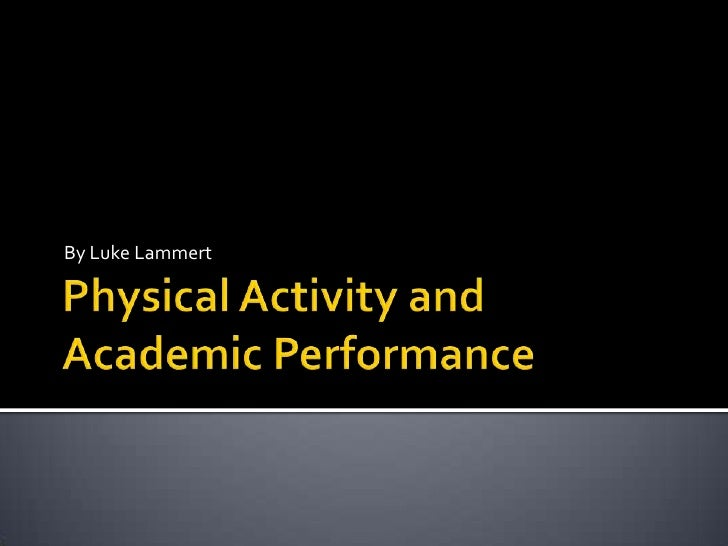 relationship of physical activity and academic performance definition