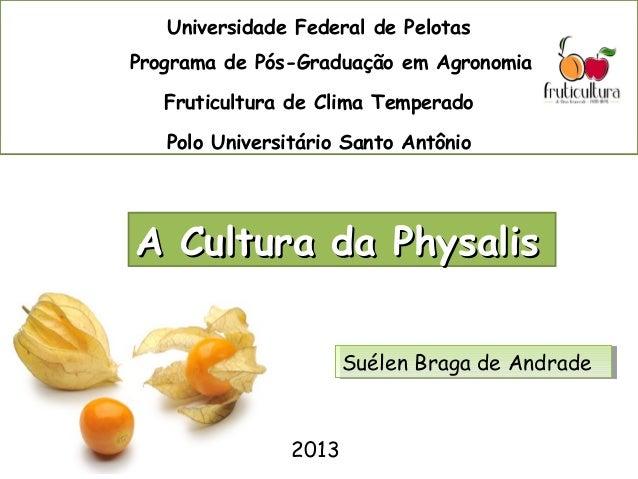 Universidade Federal de Pelotas Programa de Pós-Graduação em Agronomia Fruticultura de Clima Temperado Polo Universitário ...