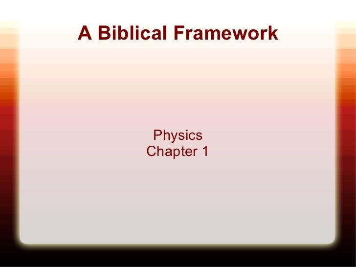 A Biblical Framework Physics Chapter 1