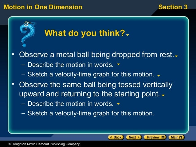 Motion in One Dimension                                    Section 3                        What do you think?   • Observe...