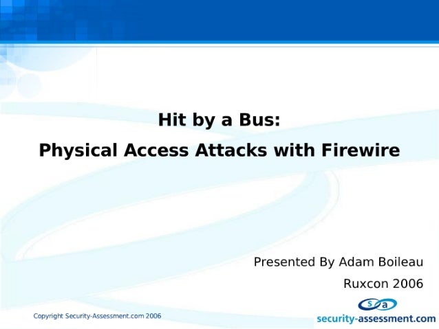 Physical Access Attacks with Firewire