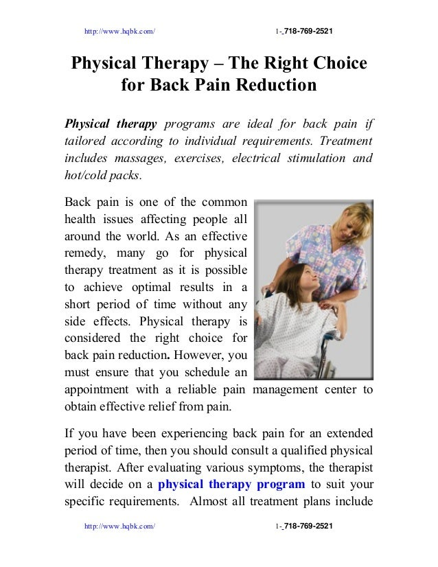 http://www.hqbk.com/                 1- 7187692521 Physical Therapy – The Right Choice       for Back Pain ReductionPhys...