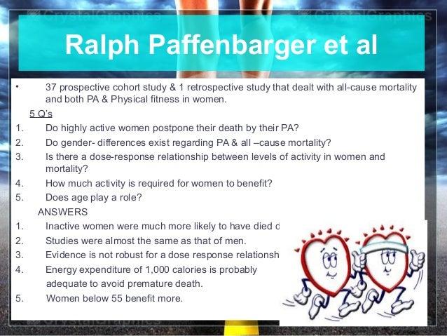 June 16, 2013 10Ralph Paffenbarger et al• 37 prospective cohort study & 1 retrospective study that dealt with all-cause mo...