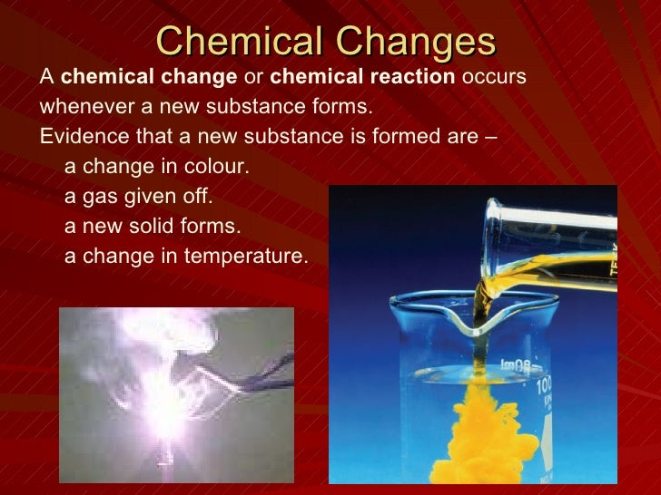what occurs more often physical or chemical changes Go to a few questions on physical and chemical changes i physical changes a physical change is any change not involving a change in the substance's chemical.