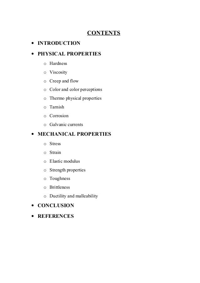 CONTENTS • INTRODUCTION • PHYSICAL PROPERTIES o Hardness o Viscosity o Creep and flow o Color and color perceptions o Ther...