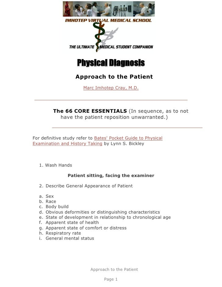 Physical Diagnosis                     Approach to the Patient                         Marc Imhotep Cray, M.D.           T...