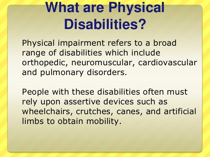 possible multiple conditions and or disabilities that individuals may have In the early years, children may have some difficulties in learning to move skilfully   talk about multiple disabilities rather than listing separate conditions  where  possible, enrol at child care, preschool or school well before.