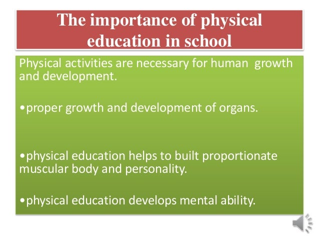 the importance of physical education essay Need and importance of physical education in schools, benefits in preschools, primary, elementary, middle, curriculum, early childhood essay, speech, article, paragraph.