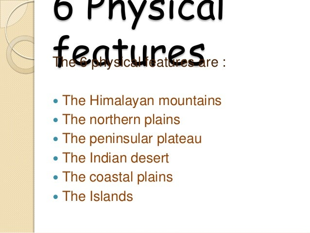 Physical features of india Slide 2