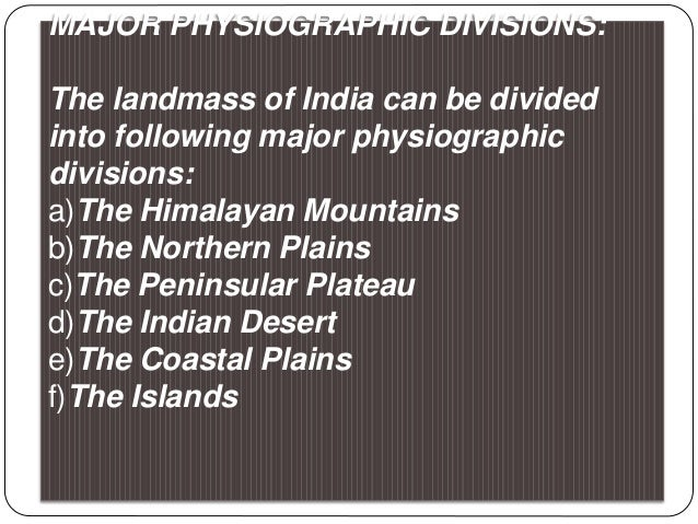 (1) The Great or Inner Himalayas:- This is the northernmost range and is also known as 'Himadri'. This is the most continu...