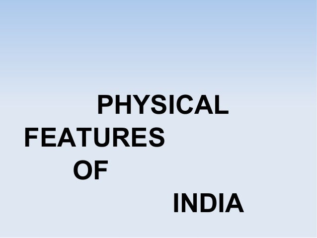 Physical Features Of India G