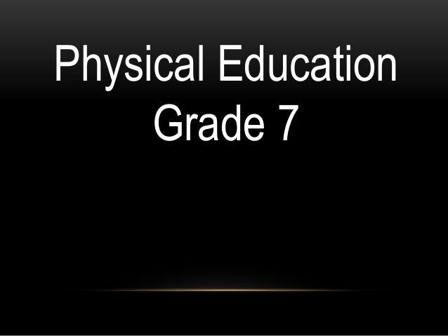 Physical Education Grade 7