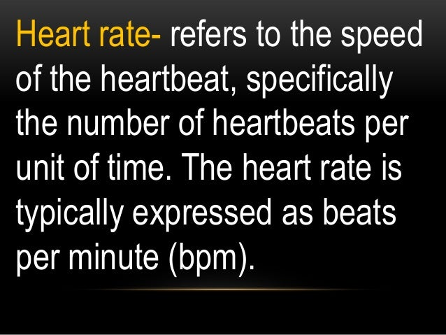 This pulse rate can be found at any point on the body where the artery's pulsation is transmitted to the surface.