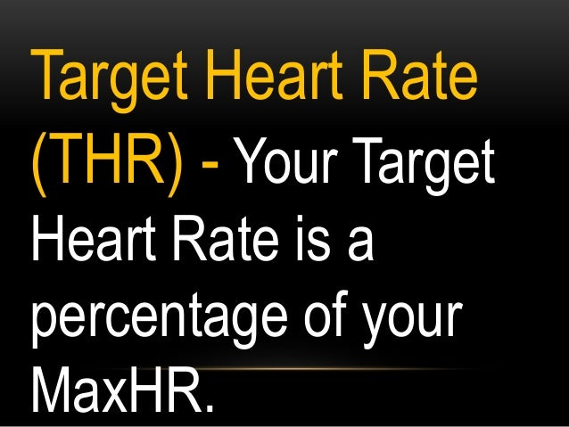 STEP 4: Compute Maximum HR for Moderate Exercise HRR x 55% + RHR 129.6 x .55 + 70 71.28 + 70 =141.28
