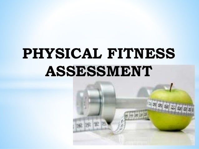 physical fitness evaluation A test or examination (informally, exam or evaluation) is an assessment intended to measure a test-taker's knowledge, skill, aptitude, physical fitness, or classification in many other.