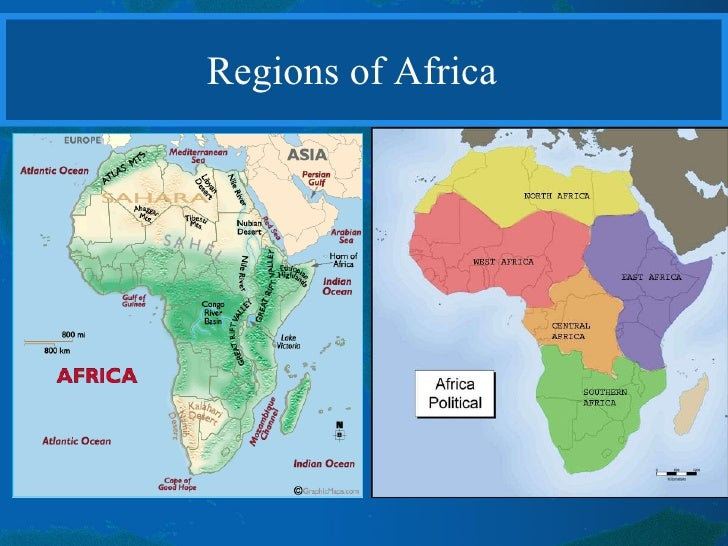 Physical Geography Of Africa I - Regions of africa
