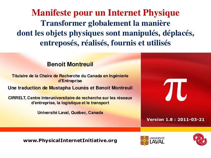Manifeste pour un Internet Physique           Transformer globalement la manière    dont les objets physiques sont manipul...