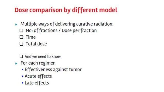 Physical Models For Time Dose & Fractionation Slide 3