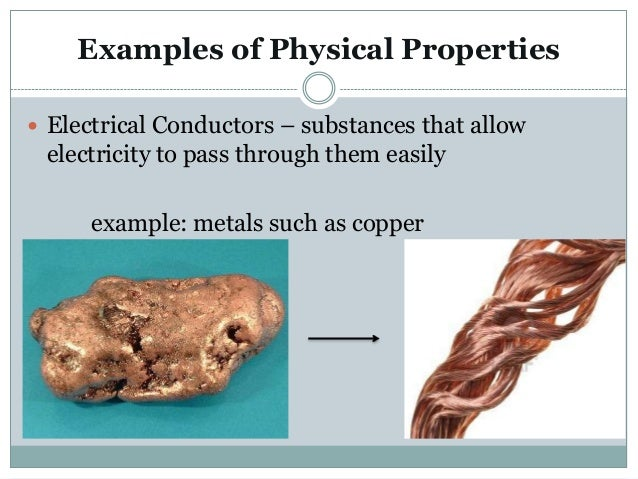 Physical properties of matter What Are Some Examples Of Physical Properties