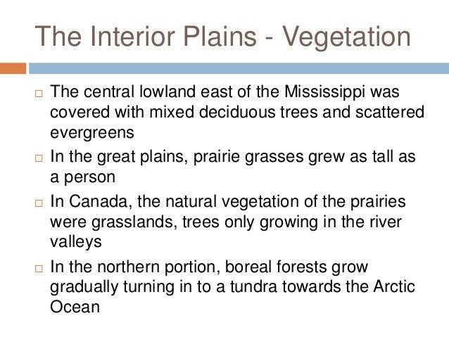 Marvelous ... 24. The Interior Plains ...