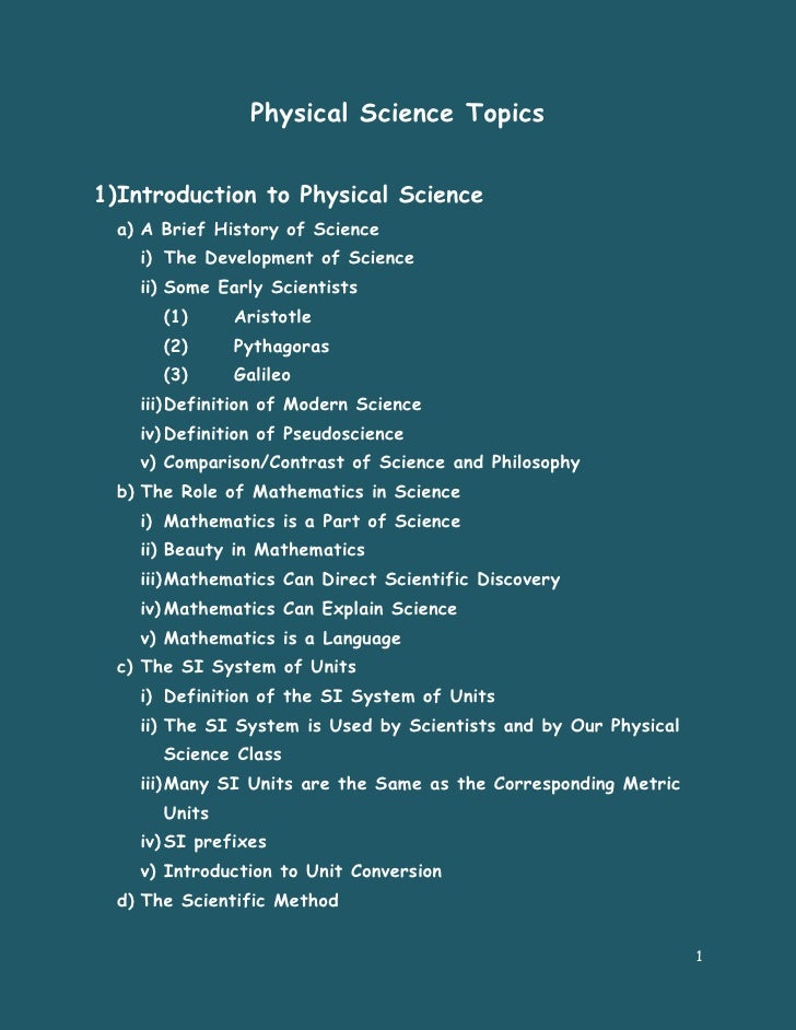 Physical Science Topics1)Introduction to Physical Science  a) A Brief History of Science    i) The Development of Science ...
